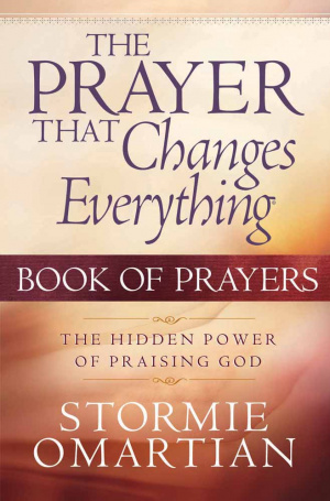The Prayer That Changes Everything Book of Prayers