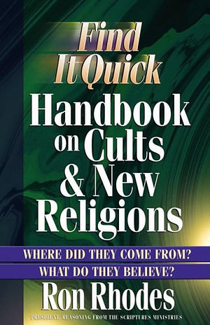 Find It Quick- Handbook on Cults and New Religions