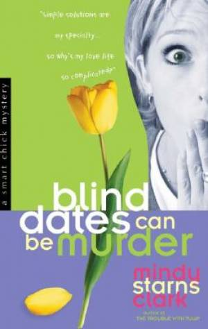 Blind Dates Can Be Murder