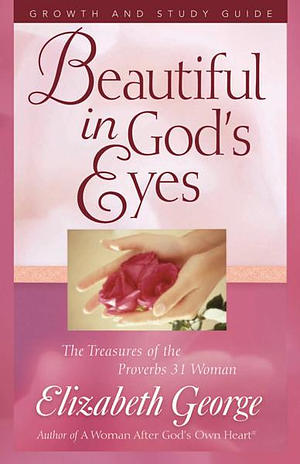 Beautiful In God's Eyes - Study Guide Edition