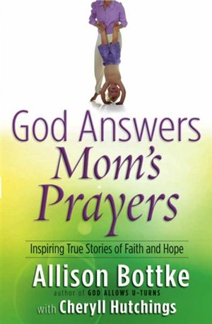 God Answers Moms' Prayers PB