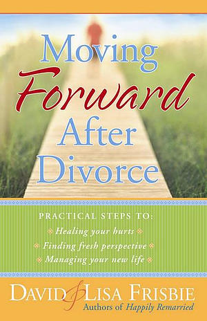 Moving Forward After Divorce