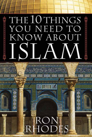 10 Things You Need To Know About Islam