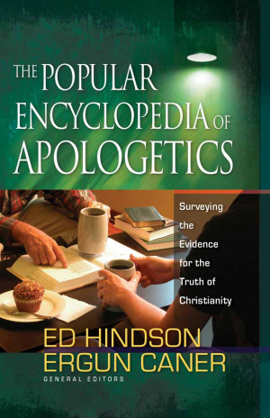 Popular Encyclopedia Of Apologetics The