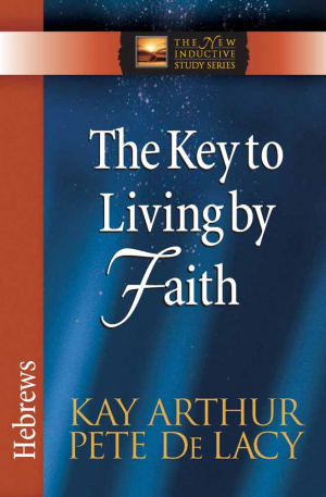 Key To Living By Faith The