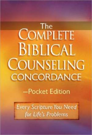 Complete Biblical Counselling Concordanc