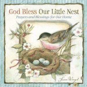 God Bless Our Little Nest