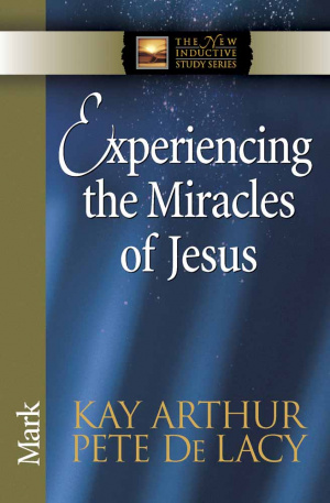 Experiencing The Miracles Of Jesus Pb