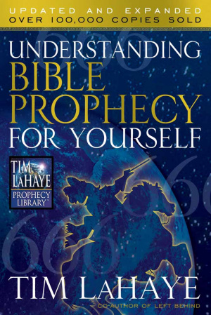 Understanding Bible Prophecy For Yoursel