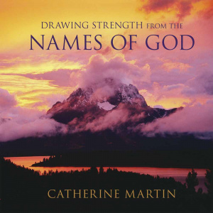 Drawing Strength From The Names Of God H