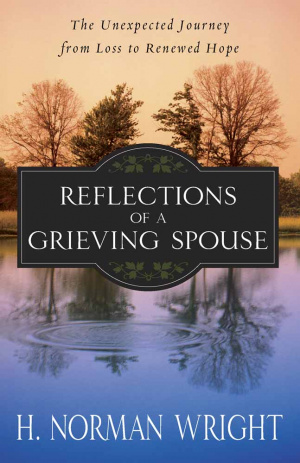 Reflections Of A Grieving Spouse Pb