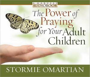 Power of Praying for Your Adult Children Audiobook