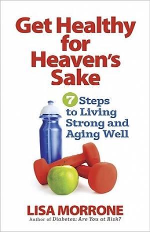 Get Healthy For Heavens Sake Pb