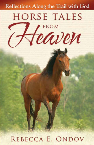 Horse Tales From Heaven Pb