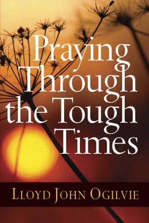 Praying Through The Tough Times Pb