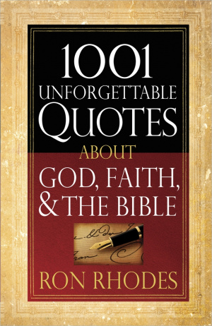 1001 Unforgettable Quotes About God F Pb