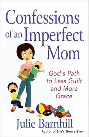 Confessions Of An Imperfect Mom Pb