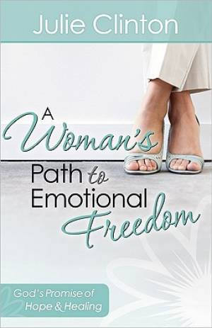 Womans Path To Emotional Freedom A Pb