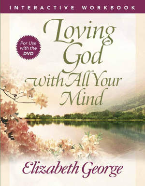 Loving God With All Your Mind Workboo Pb