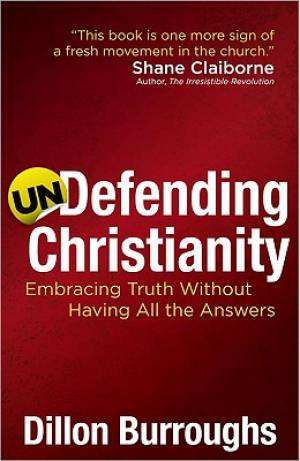 Undefending Christianity