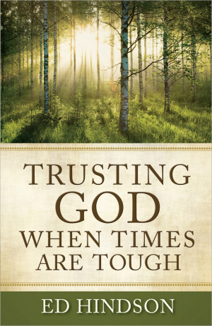 Trusting God When Times Are Tough Pb