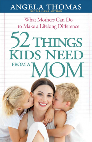 52 Things Kids Need From A Mom Pb