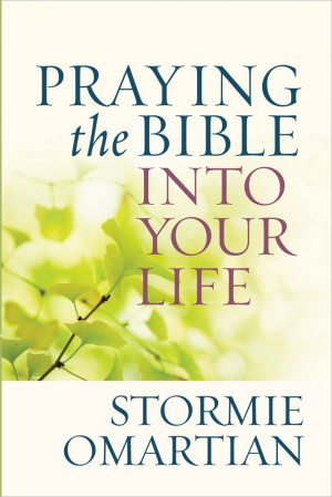 Praying The Bible Into Your Life Pb