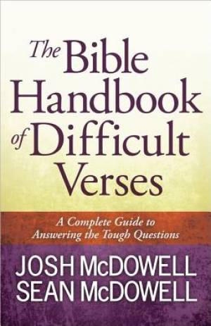 The Bible Handbook of Difficult Verses