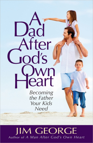 Dad After God's Own Heart, A