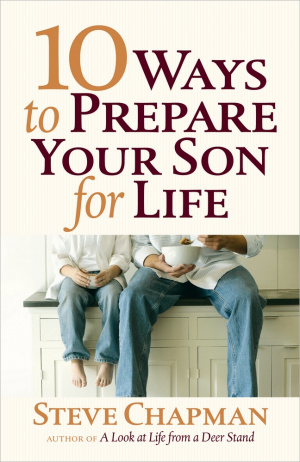 10 Ways To Prepare Your Son For Life