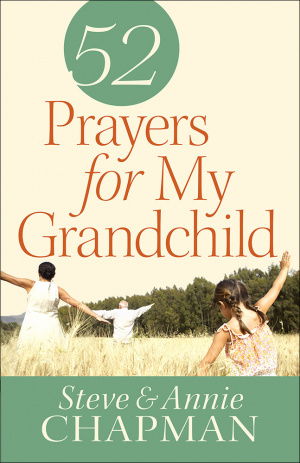 52 Prayers for My Grandchild