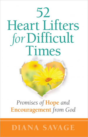 52 Heart-lifters for Difficult Times