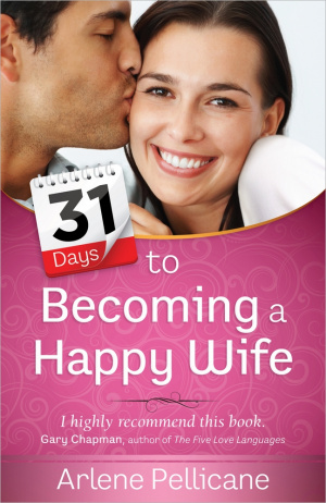 31 Days to Becoming a Happy Wife