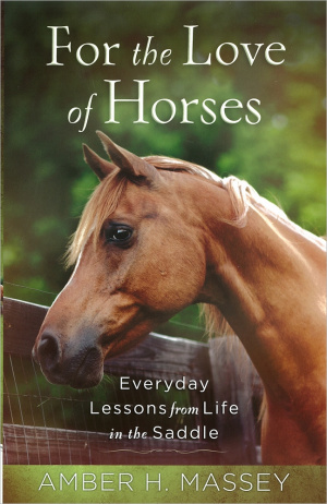 For The Love Of Horses Pb