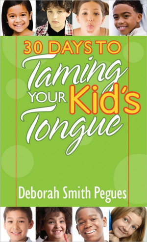 30 Days To Taming Your Kids Tongue Pb