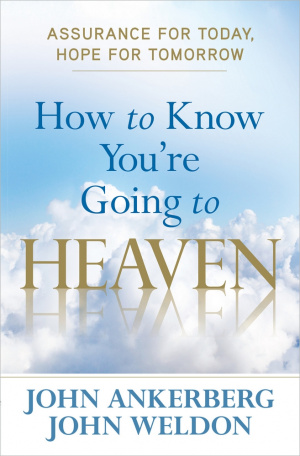 How To Know Youre Going To Heaven