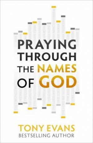 Praying Through The Names Of God Pb