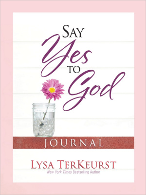 Say Yes To God Journal Pb
