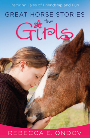 Great Horse Stories for Girls