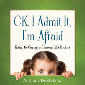 OK, I Admit It, I'm Afraid