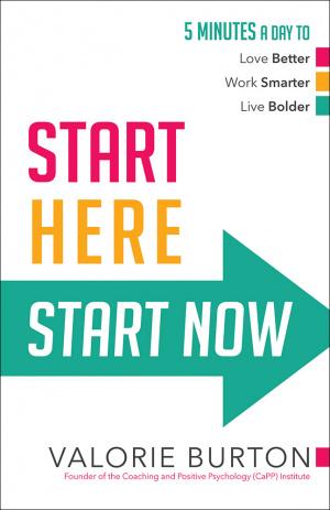 Start Here, Start Now
