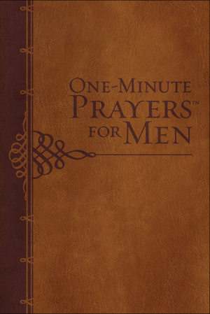 One-Minute Prayers for Men Gift Edition