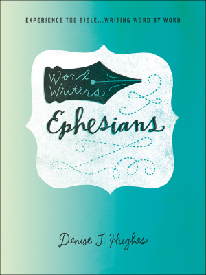 Word Writers: Ephesians