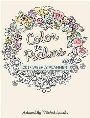 Color the Psalms 2017 Weekly Planner