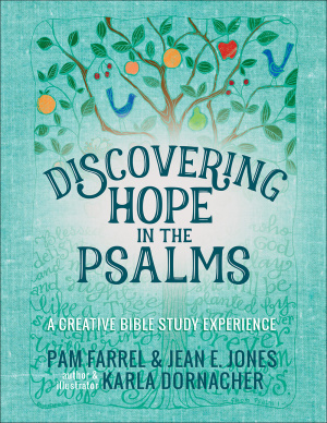 Discovering Hope In The Psalms