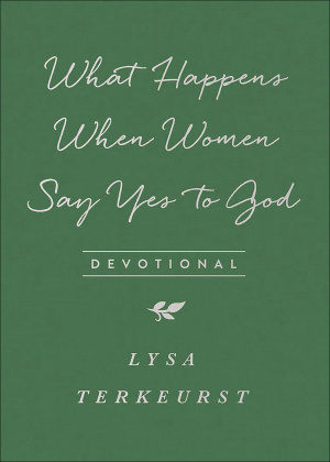 What Happens When Women Say Yes to God Devotional Milano Sof