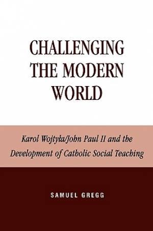 Challenging the Modern World