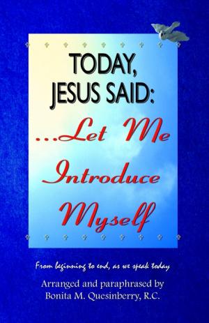 Today, Jesus Said.let Me Introduce Myself