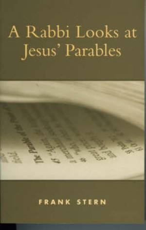 A Rabbi Looks at Jesus Parables