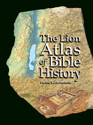 Lion Atlas of Bible History